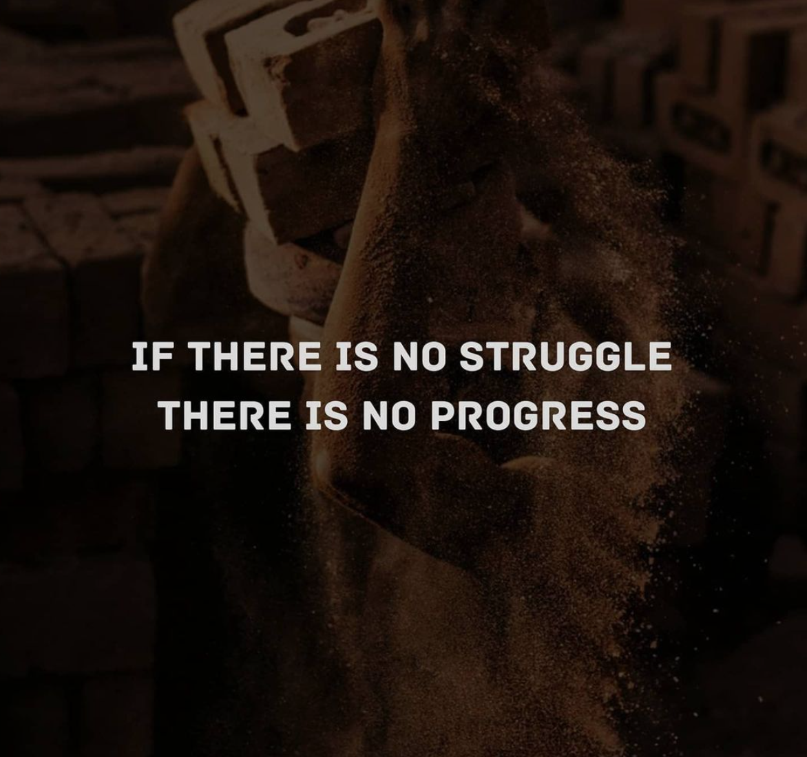 [Image] If there is no struggle, there is no progress
