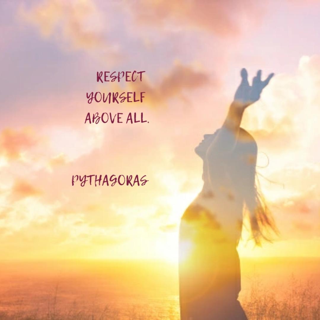 """""""Respect yourself…"""" -Pythagoras [1080×1080]"""