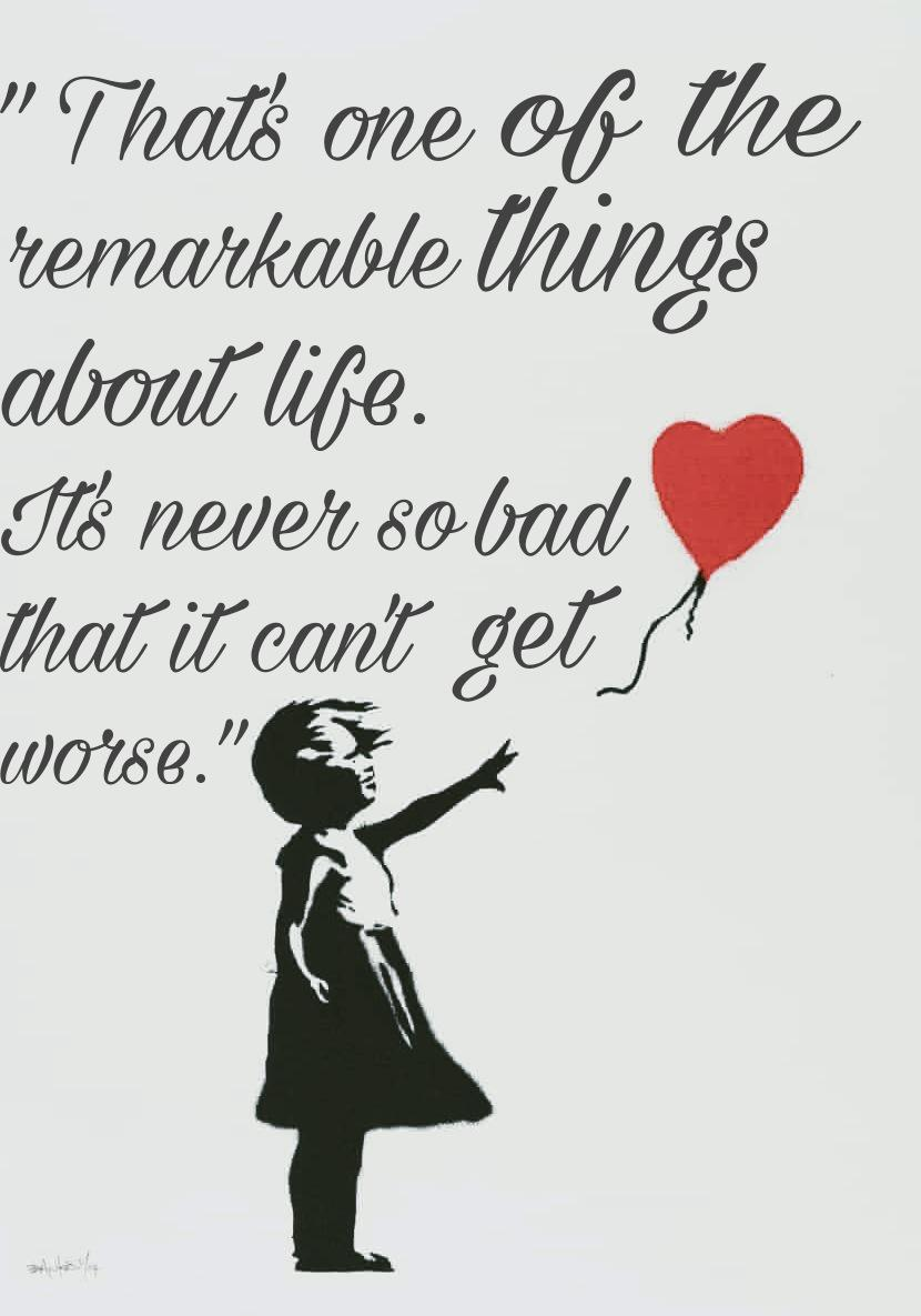 """That's one of the remarkable things about life. It's never so bad that it can't get worse."" ~Bill Waterson [830×1185] [OC]"