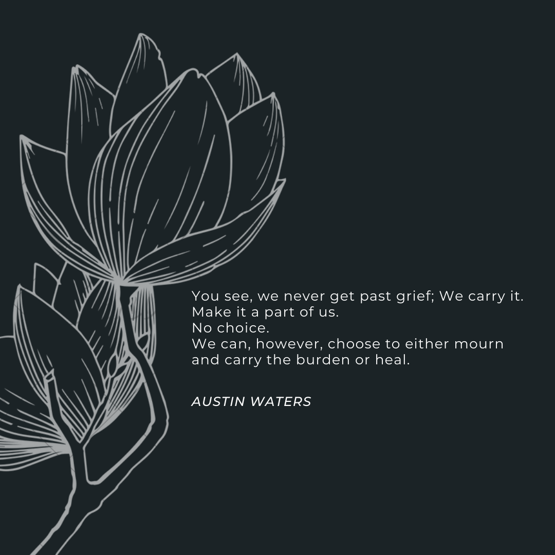 """We never get past grief; We carry it.""- Austin Waters (Alias)- [1080×1080]"