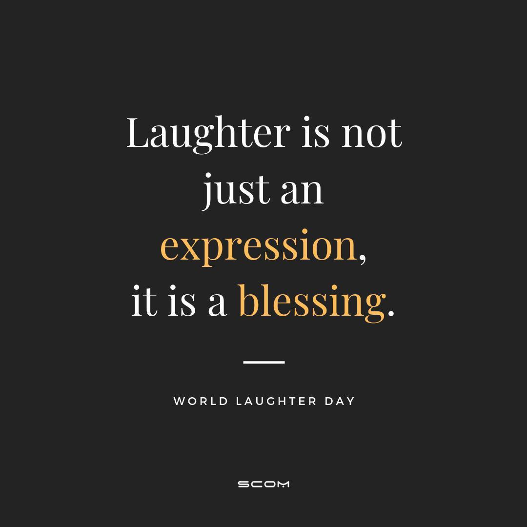 """Laughter is not just an expression, it is a blessing"" (1080*1080)"