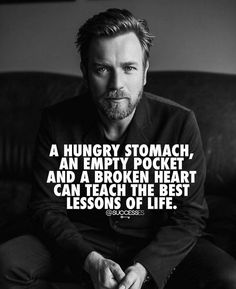 [Image] A hungry stomach and an empty pocket taught me much more than a broken heart tbh