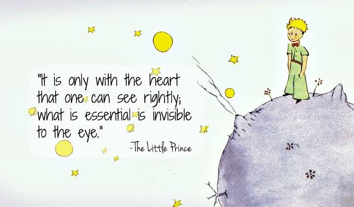 """It's only with the heart that one can see rightly, what is essential is invisible to the eye."" -Antoine de Saint-Exupéry [723×424]"