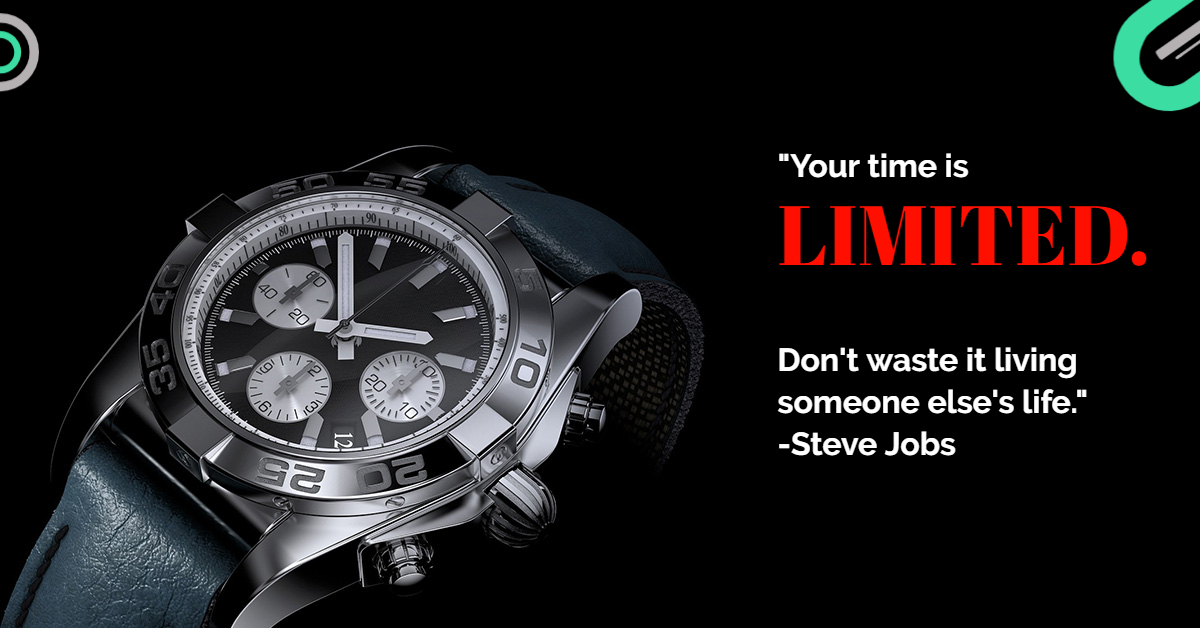 Your Time Is Limited. ~Steve Jobs [1080 X 1920]