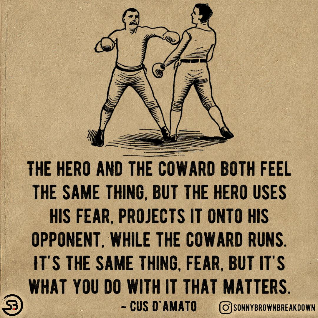 The Hero And The Coward Both Feel The Same Thing… [Image]