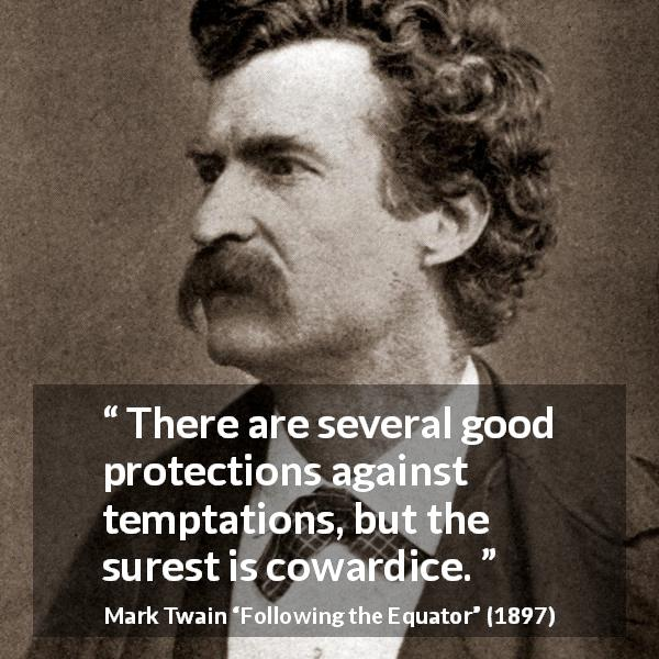 MarkTwain ' uator' l1897) https://inspirational.ly