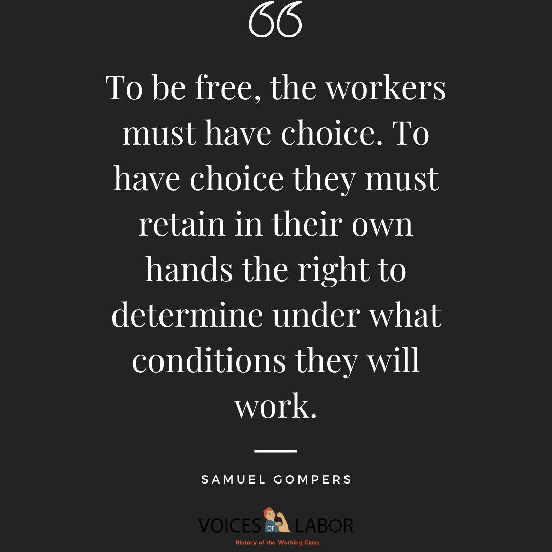"""To be free, the workers must have choice. To have choice they must retain in their own hands the right to determine under what conditions they will work."" [1080X1080]"