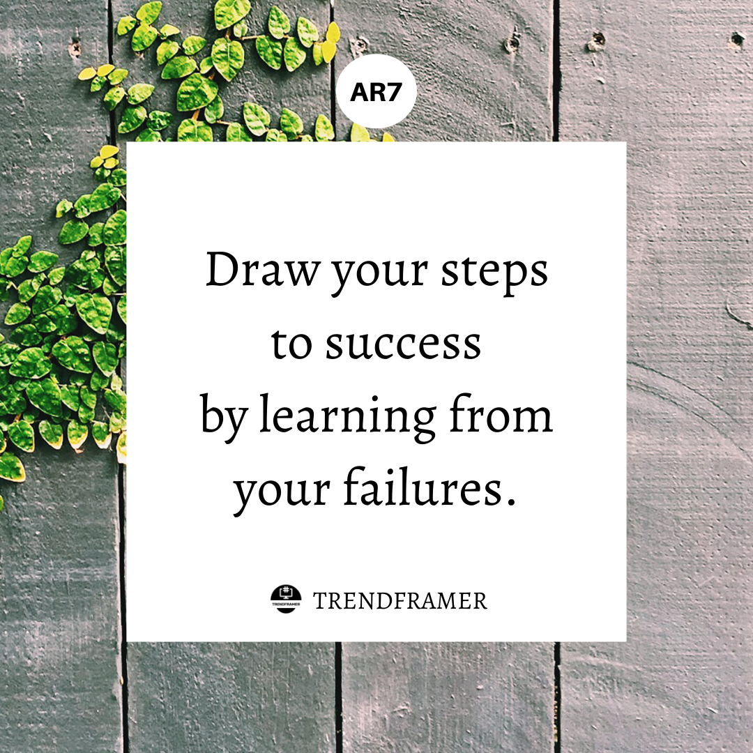 Draw your steps to success by learning from your failures -trendframer [1080×1080]