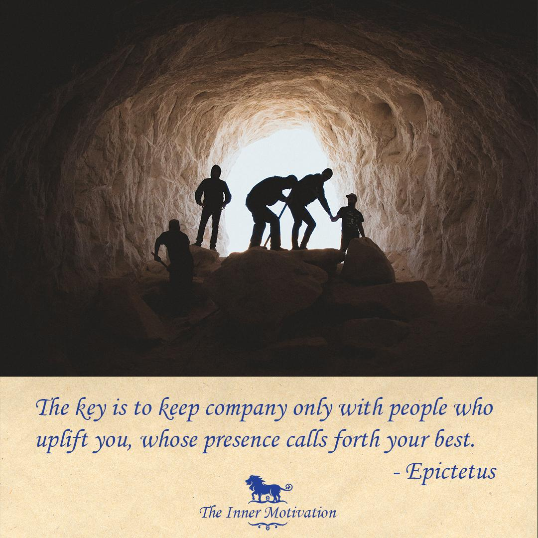 """The key is to keep company only with people who uplift you, whose presence calls forth your best."" – Epictetus [1080×1080] [OC – @theinnermotivation Instagram]"