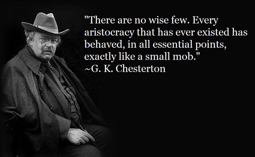 """There are no wise few."" ~G. K. Chesterton [OC] [860×530]"