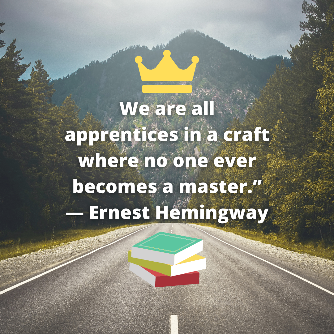 """We are all apprentices in a craft where no one ever becomes a master."" ― Ernest Hemingway [1080×1080]"