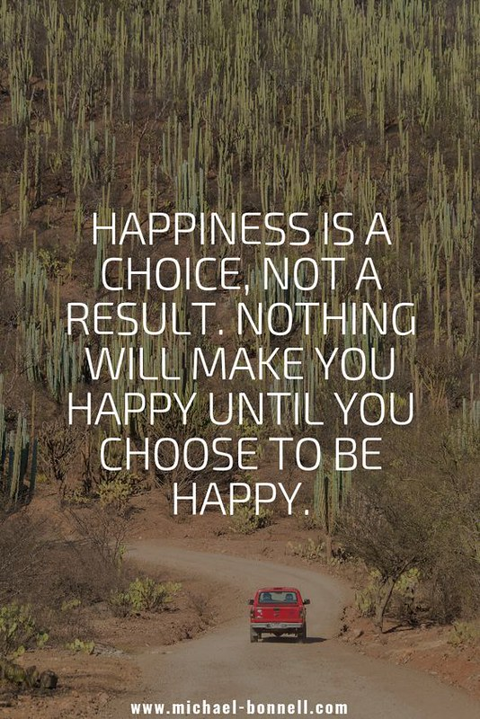 [IMAGE] – HAPPINESS IS A CHOICE.