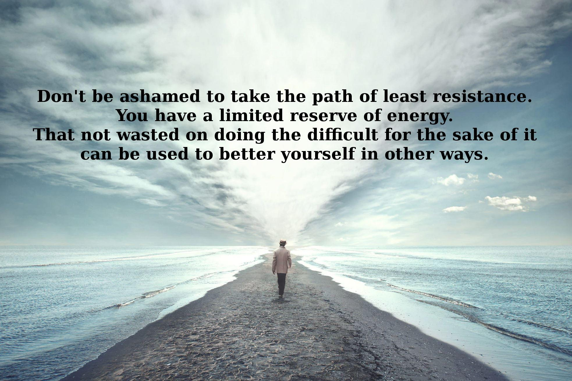 [Image] Path of Least Resistance