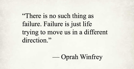 [Image] Failure is just life trying to move us in a different direction