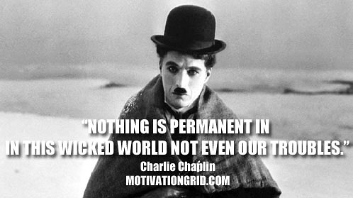 [IMAGE] NOTHING IS PERMANENT