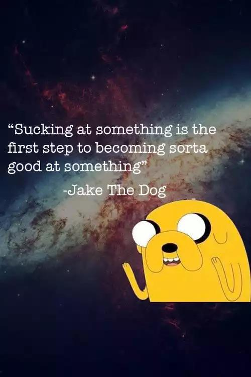 [Image] Sucking at something is the first step to being sorta good at something