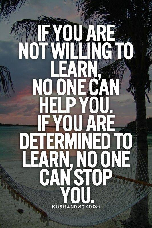 [image] No one can stop you from learning.