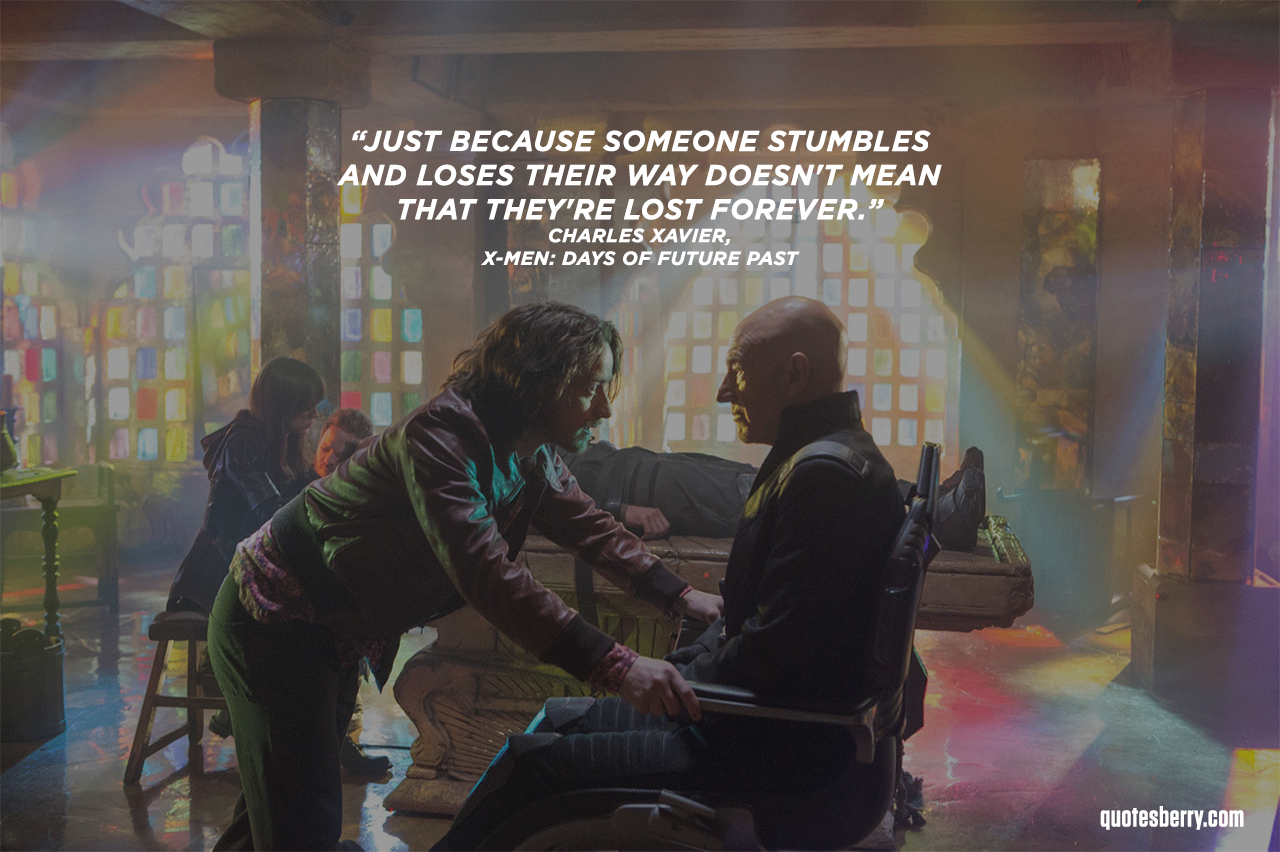 """Just because someone stumbles, loses their way, it doesn't mean they're lost forever."" – Professor X [1250×852]"