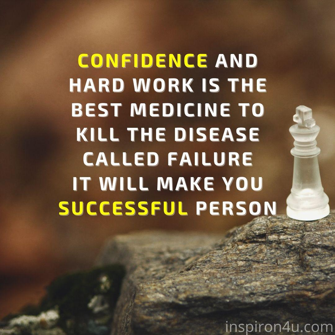 [IMAGE]CONFIDENCE AND HARD WORK IS THE BEST MEDICINE