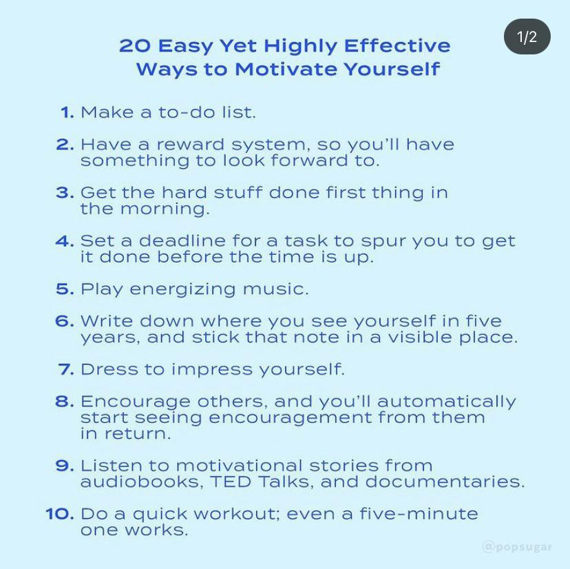 [Image] From PopSugar — 10 ways to motivate yourself (there's a second part but these first 10 are great).
