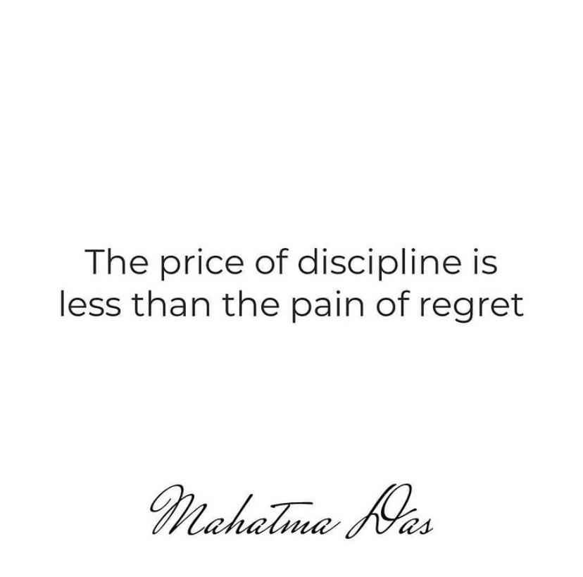 The price of discipline is less than the pain of regret %W/@z https://inspirational.ly