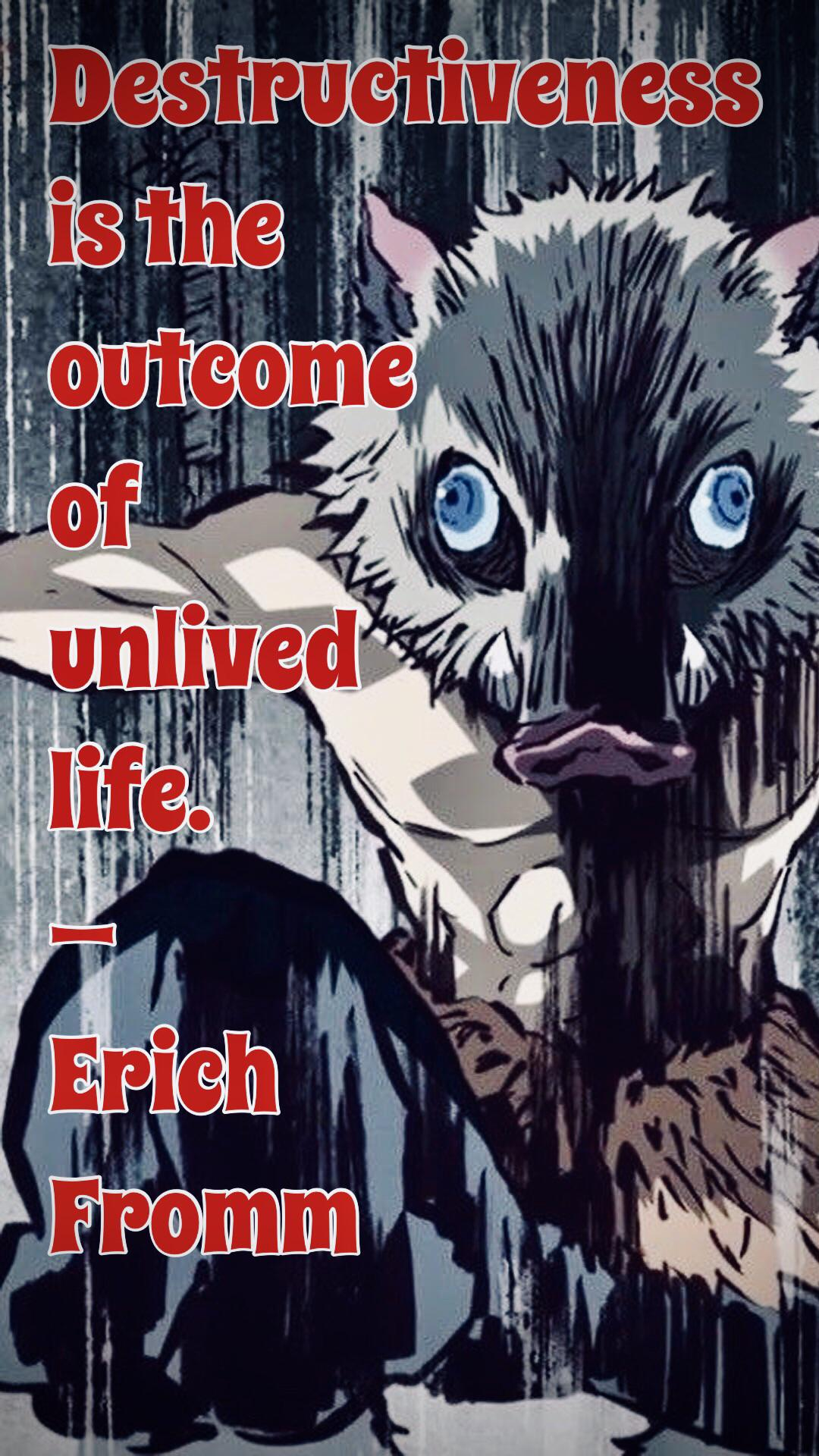 """Destructiveness is the outcome of unlived life."" – Erich Fromm [1080×1920]"