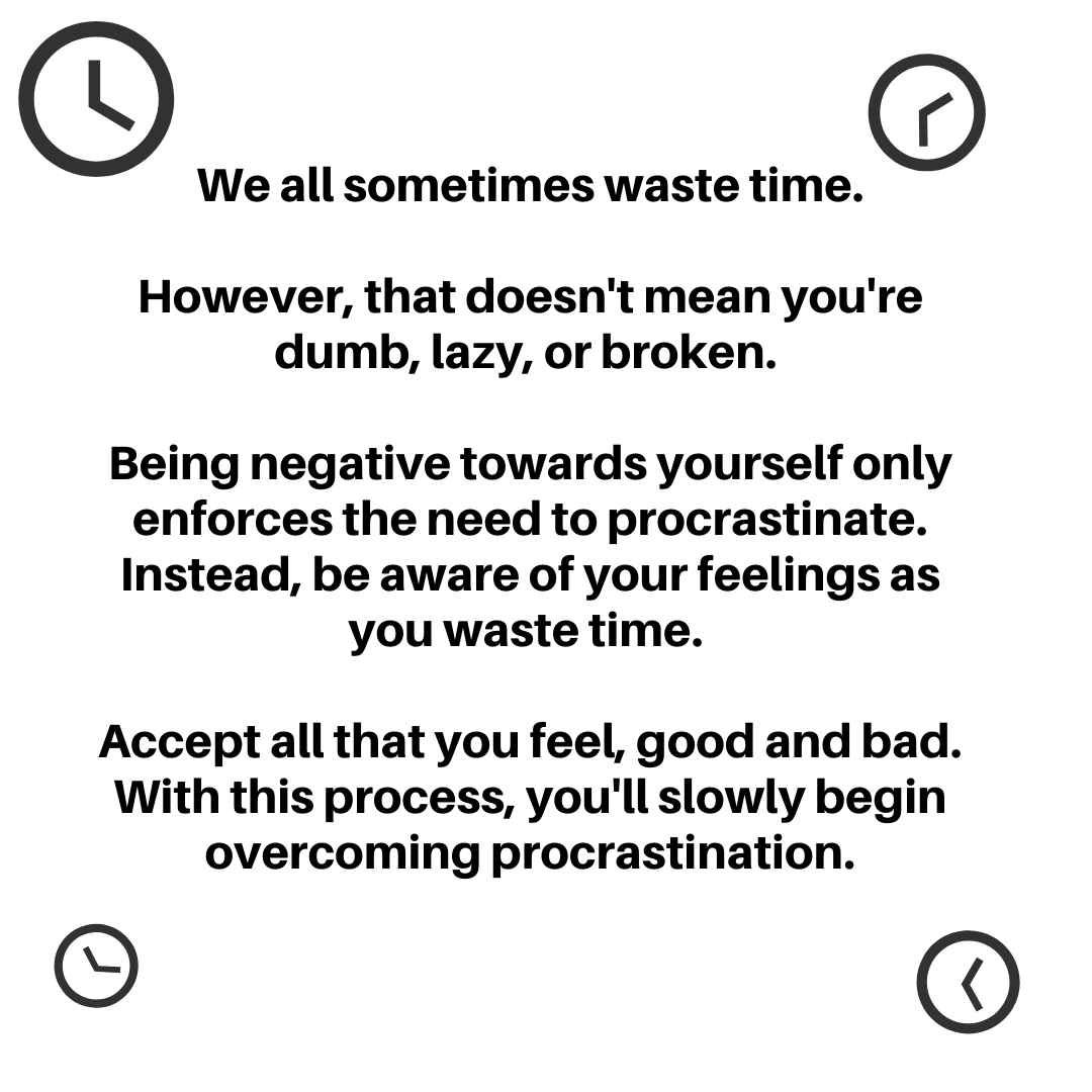 [Image] No matter how much you procrastinate, you can overcome it.