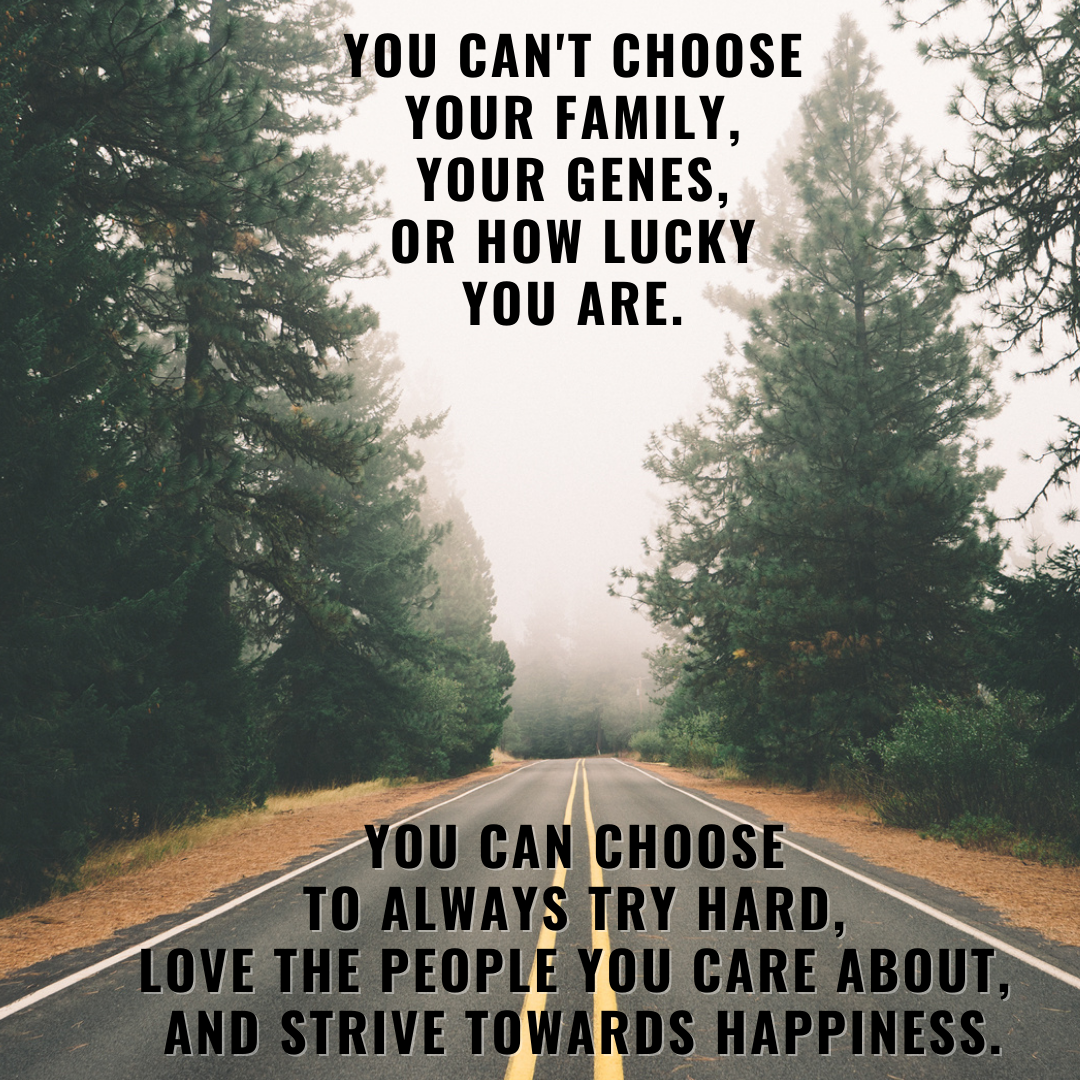 [Image] Things we can't choose and things we can.