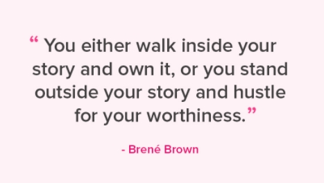 [Image] You either walk inside your story and own it, or you don't