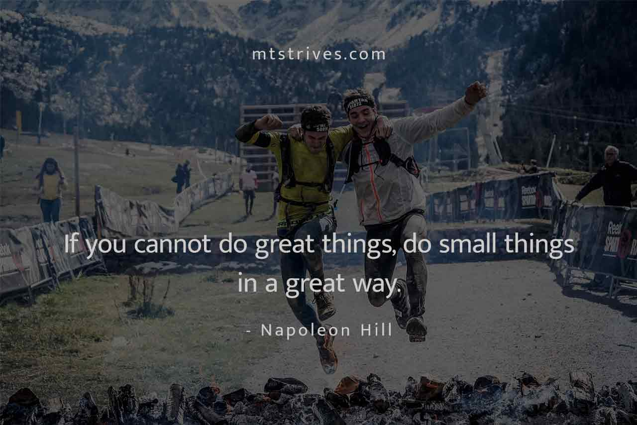 Do small things in a Great way – Napoleon Hill [1280×854] mtstrives.com