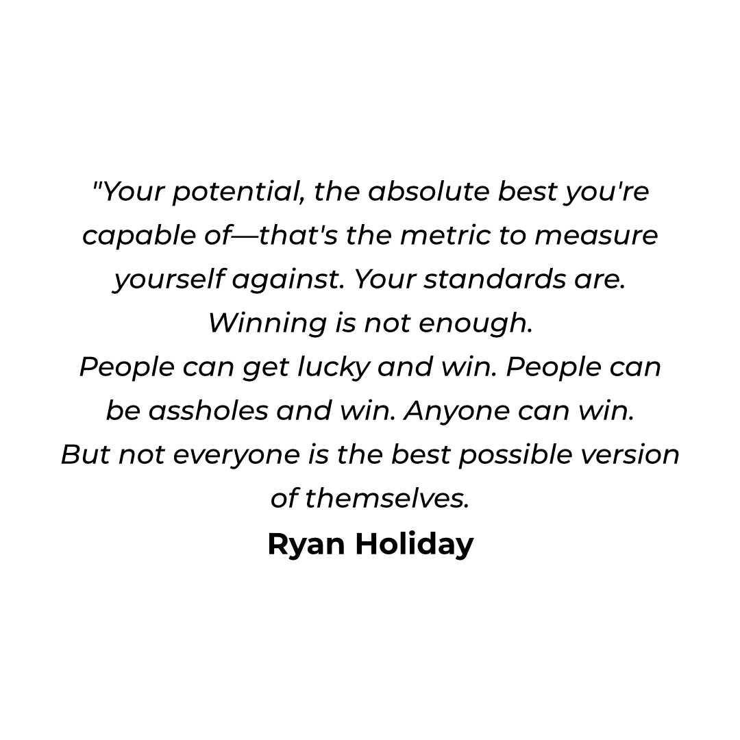 """Your potential, the absolute best you're capable of—that's the metric to measure yourself against. Your standards are. Winning is not enough. People can get lucky and win. People can be assholes and win. Anyone can win. But not everyone is the best possible version of themselves. https://inspirational.ly"