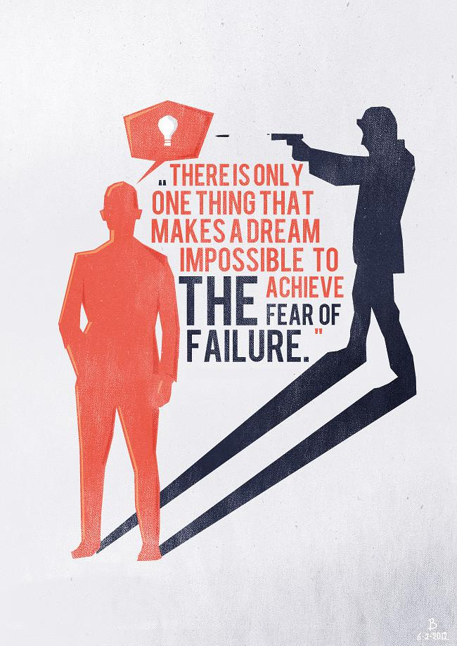[IMAGE] Don't let the fear of failure hold you back.
