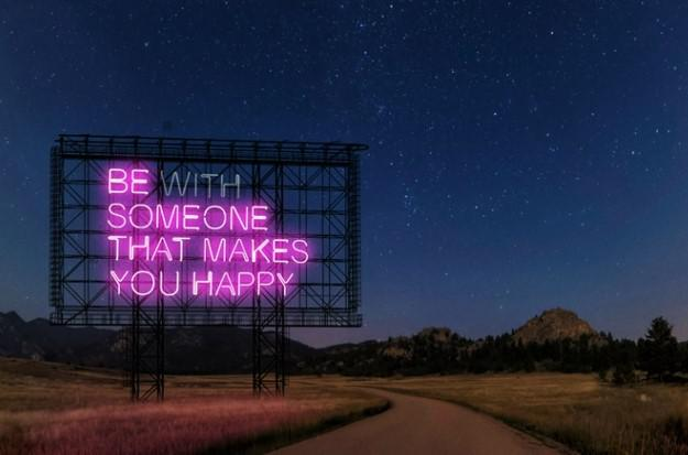"[Image] ""Be someone that makes you happy"""