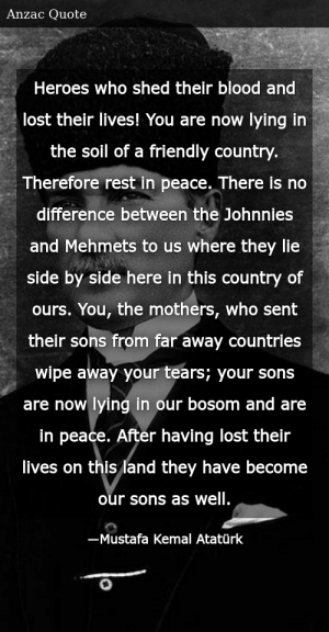 'You are now lying in a friendly country' – Mustafa Kemal Ataturk [300×576]