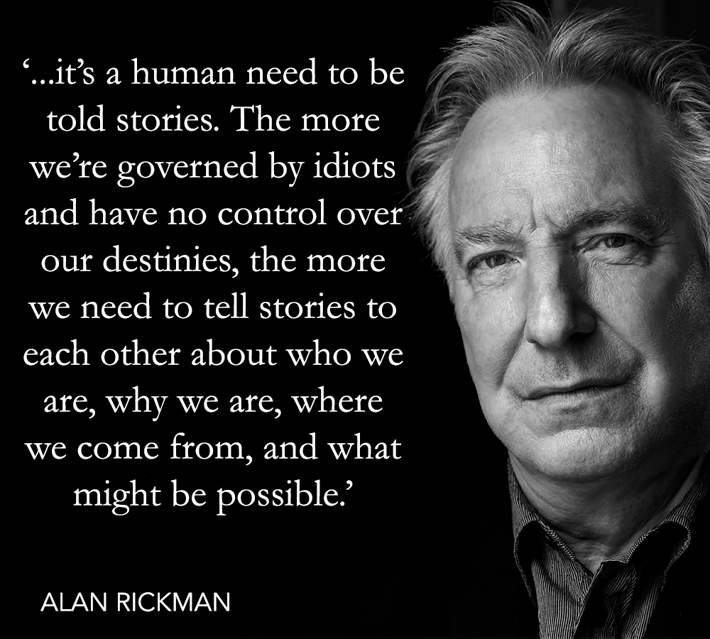 """It's a human need to be told stories…"" – Alan Rickman (b. 21 February) [1000×900]"
