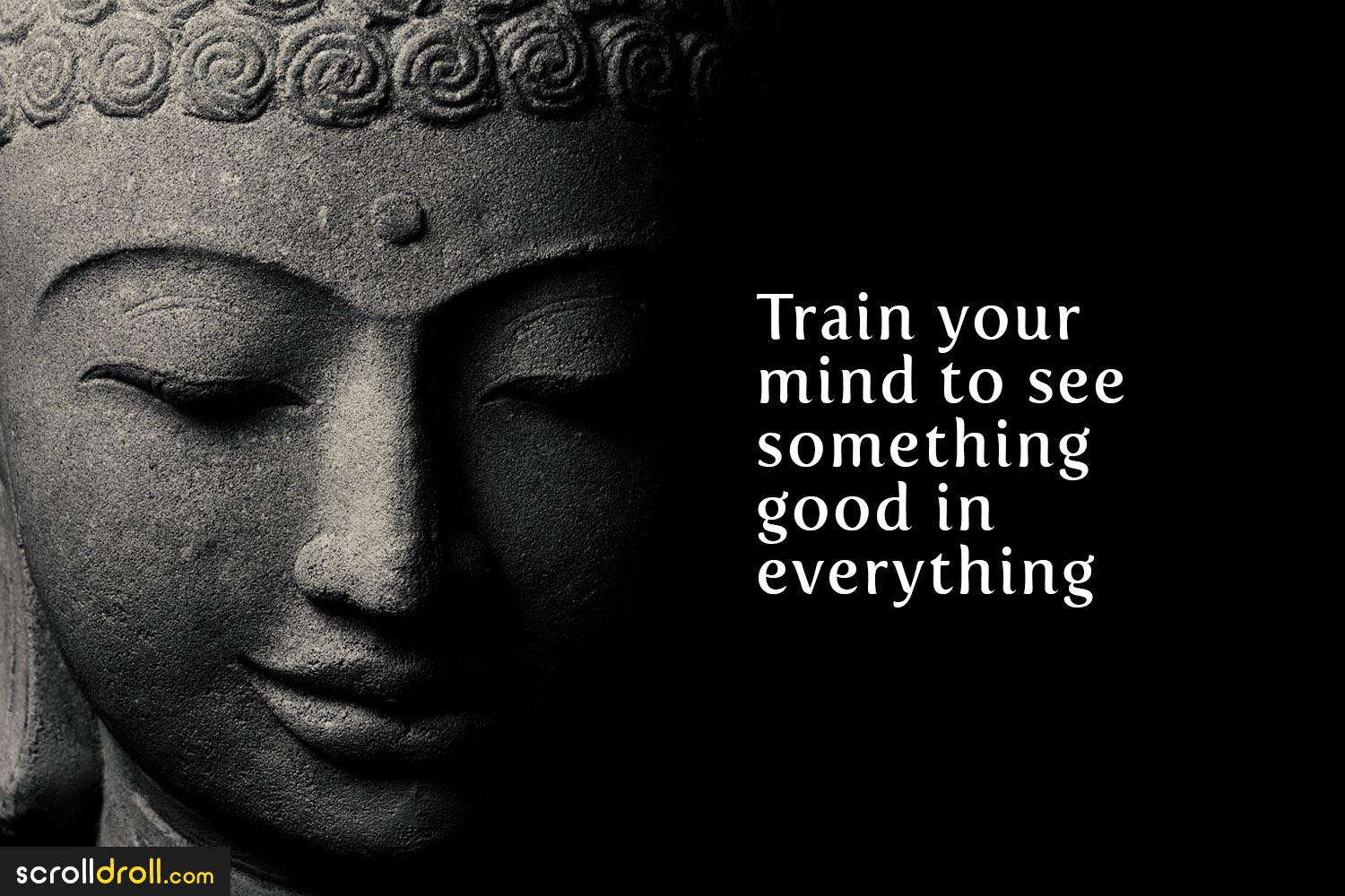 [Image] Train your mind to see something good in everything.