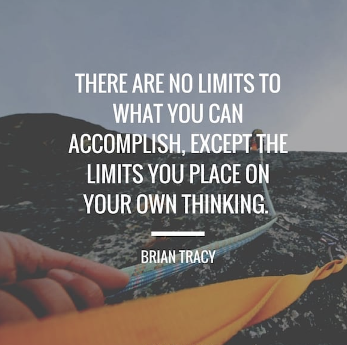 [Image] There are no limits to what you can accomplish, except the limits you place on your own thinking.