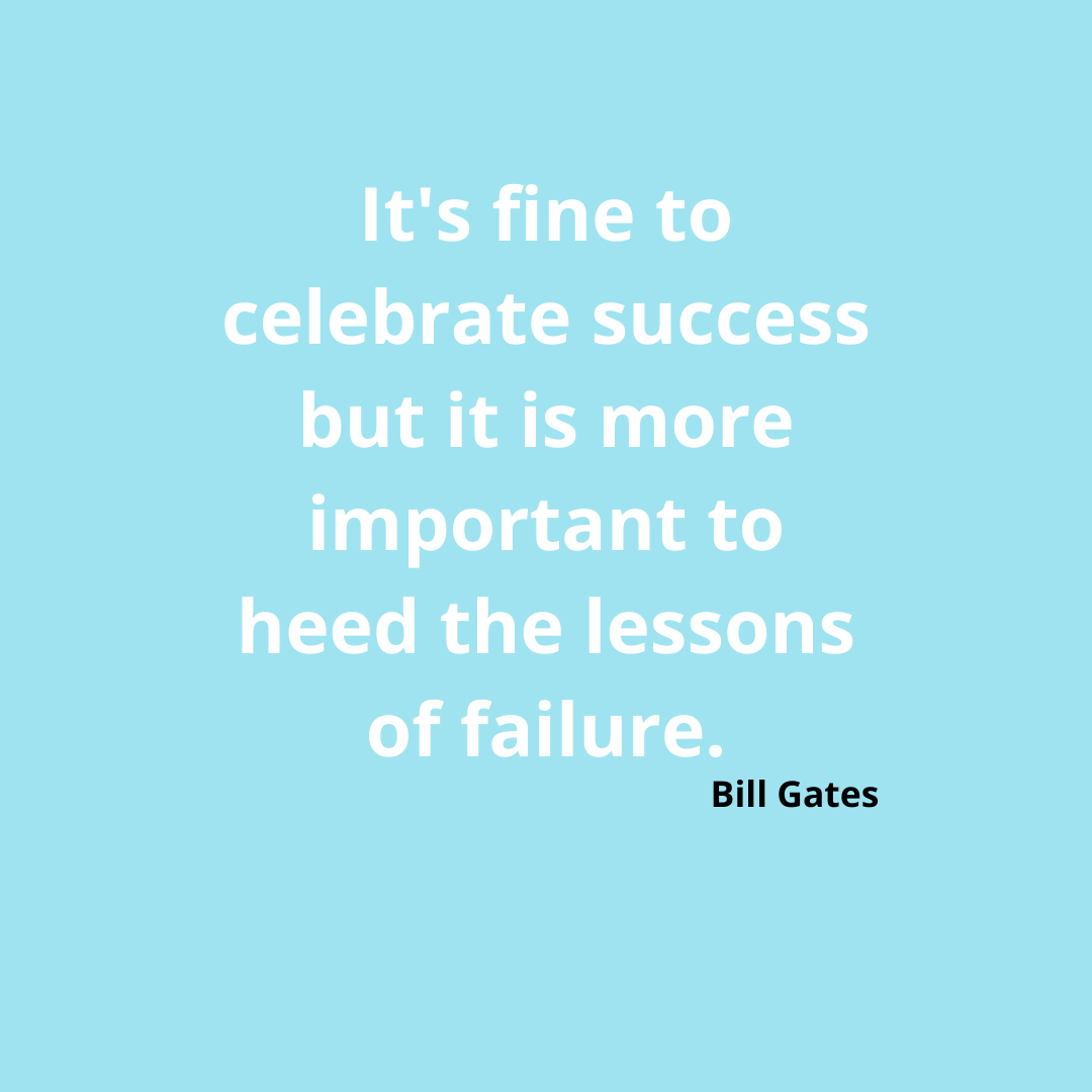 It's fine to celebrate success but it is more important to heed the lessons of failure.-Bill Gates [1080*1080]