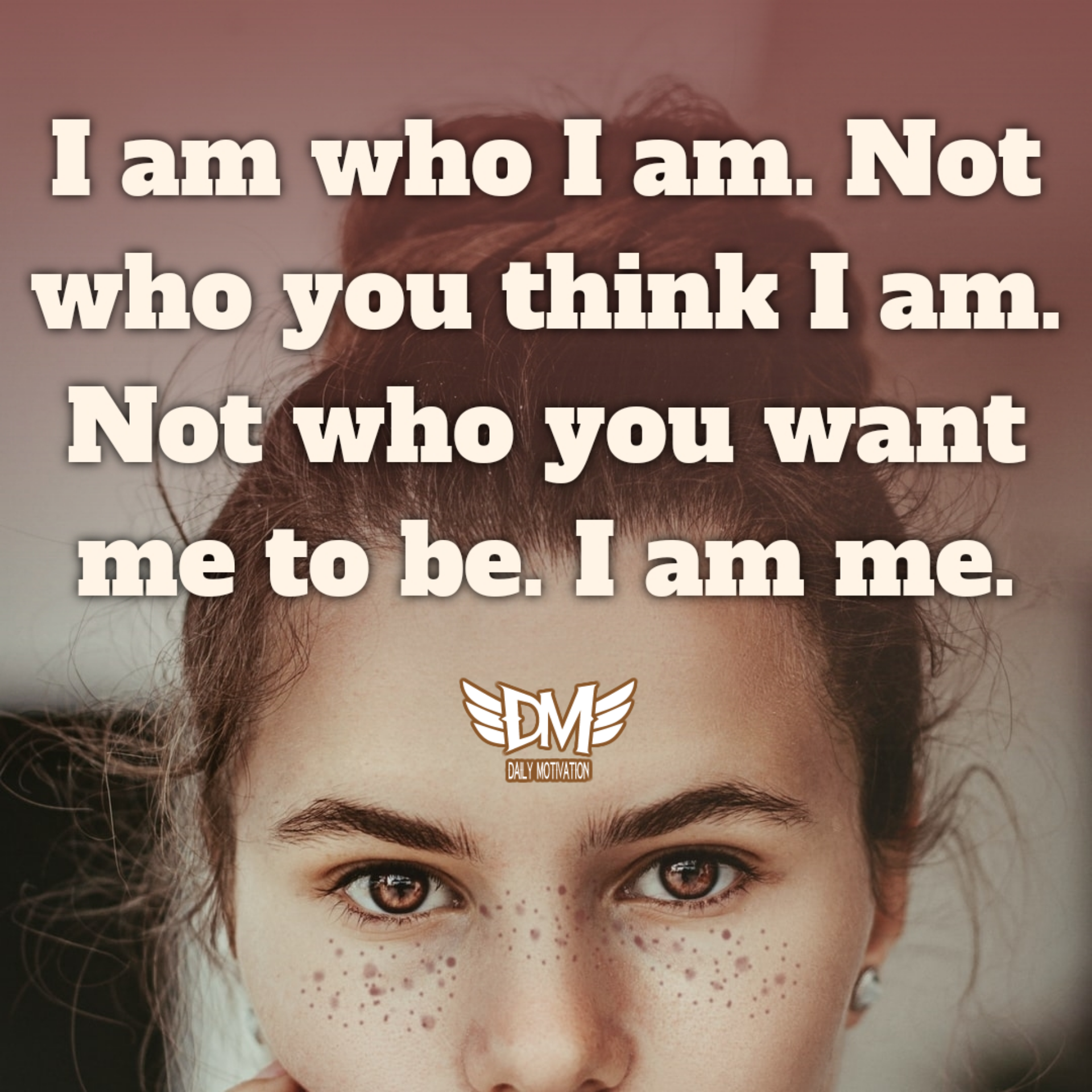 """I am who I am. Not who you think I am. Not who you want me to be. I am me."" – Brigitte Nicole [1920 x 1920]"
