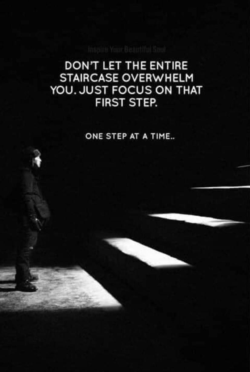 [Image] All you need to do is focus on that first step