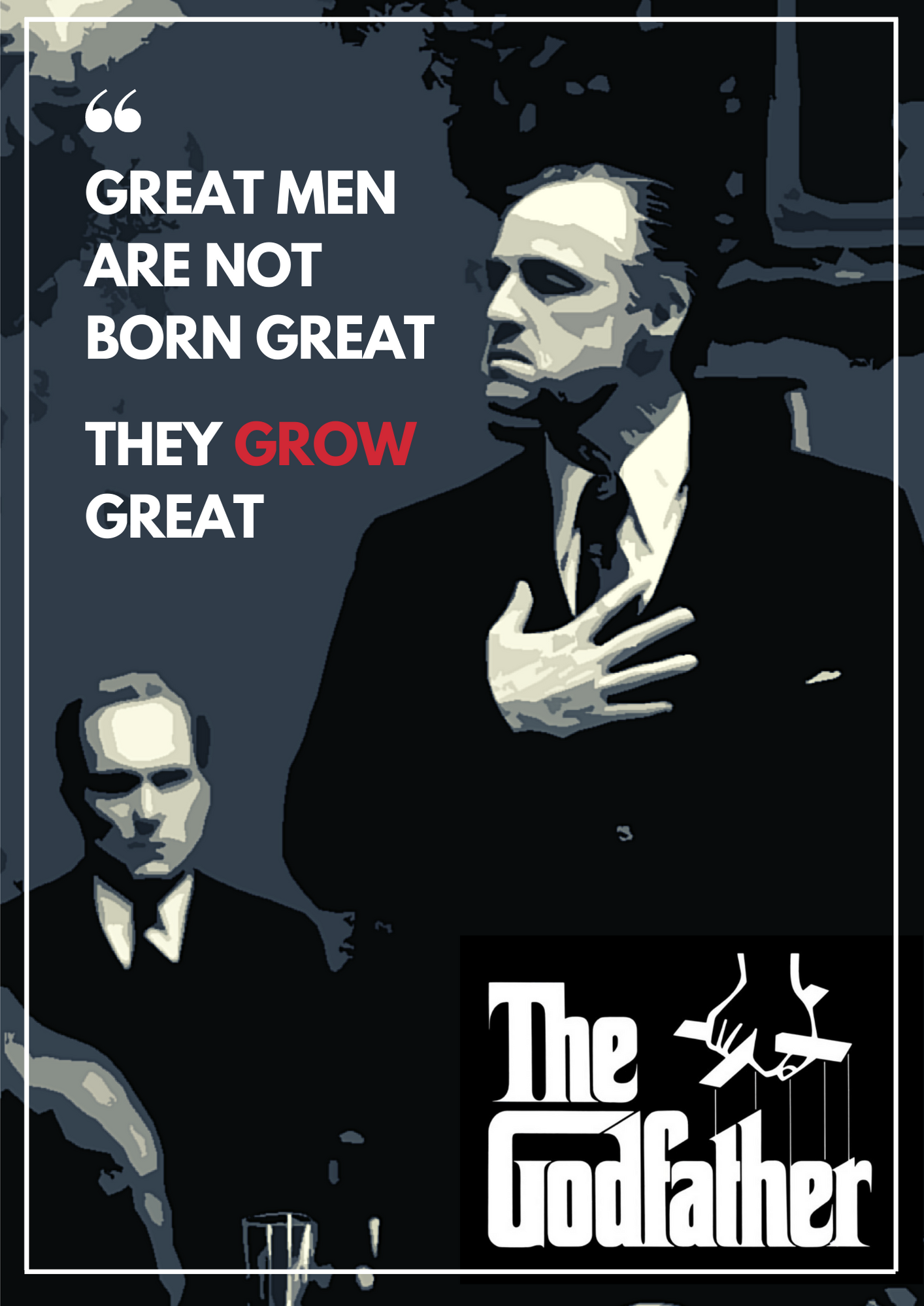 """Great men are not born great, they grow great"" – Vito Corleone [1414 x 1999]"