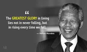 "Nelson Mandela: ""The greatest glory in living lies not in never falling, but in rising every time we fall"" [1000×600]"
