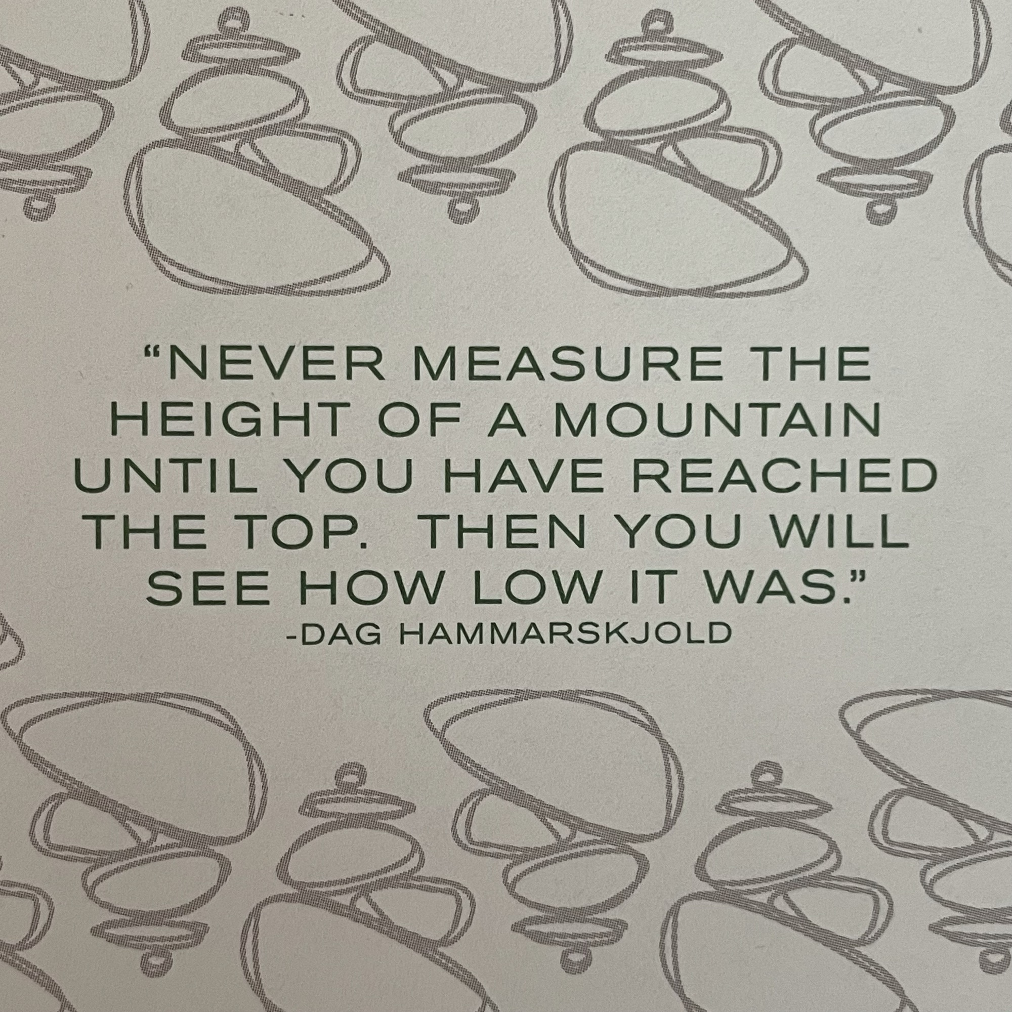 [Image] Never measure the height of a mountain until you have reached the top. Then you will see how low it was