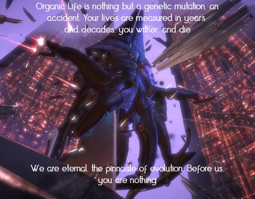 """Organic Life is nothing but a genetic mutation…""[881 x 686] – Sovereign from Mass Effect 1"