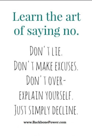 [Image] Learn the art of saying no.