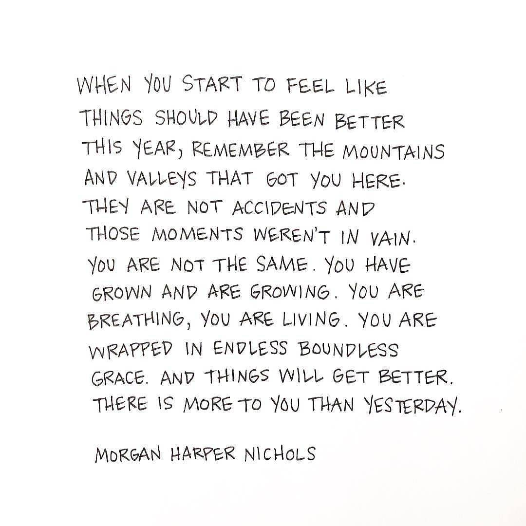 "[Image] ""There is more to you than yesterday."" ~ Morgan Harper Nichols"