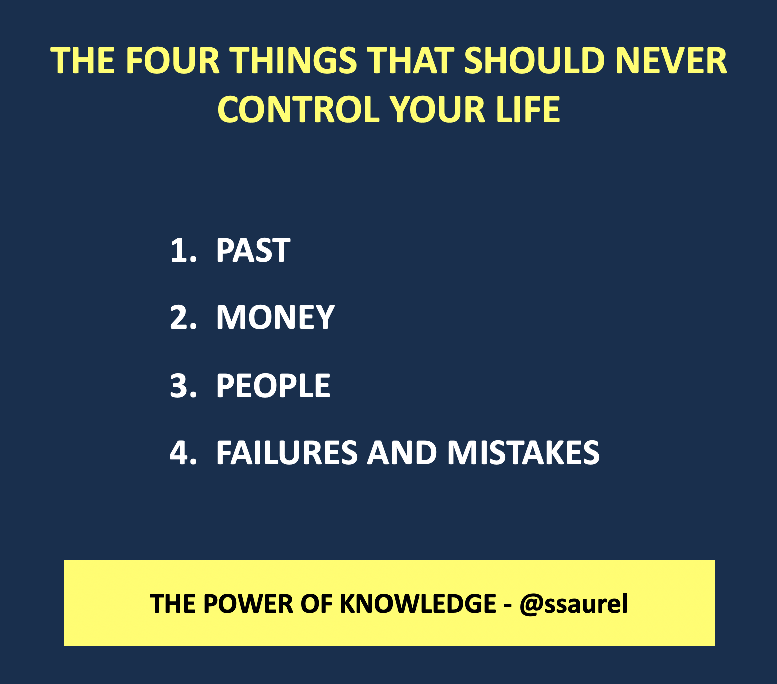 [Image] The Four Things That Should Never Control Your Life