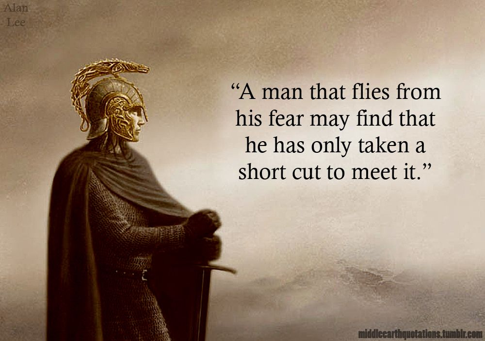 [Image] conquer your fears! (Quote by JRR Tolkien)