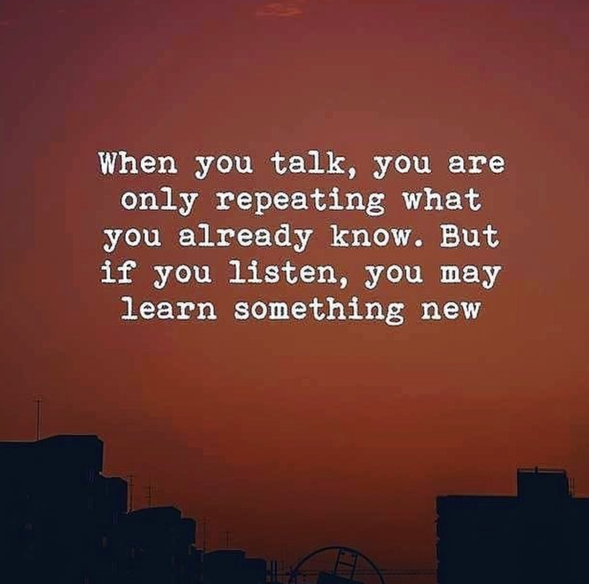 [Image] Stop talking, start listening to transform your life.