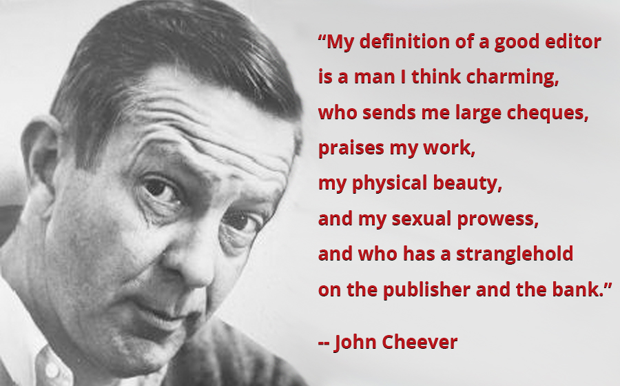 """My definition of a good editor is…"" John Cheever [900×560][OC]"